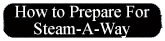 "Click here to download ""How To Prepare For Steam-A-Way"""